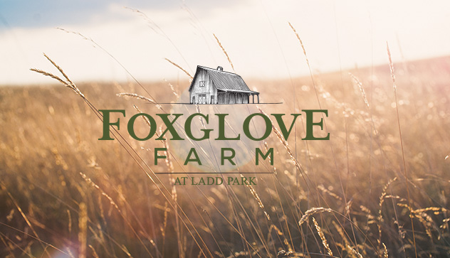 Foxglove Farm at Ladd Park